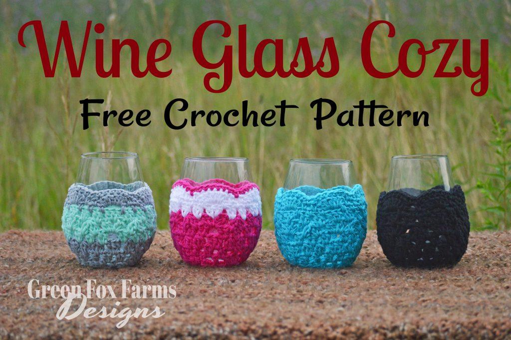 Wine Glass Cozy Free Crochet Pattern Green Fox Farms Designs