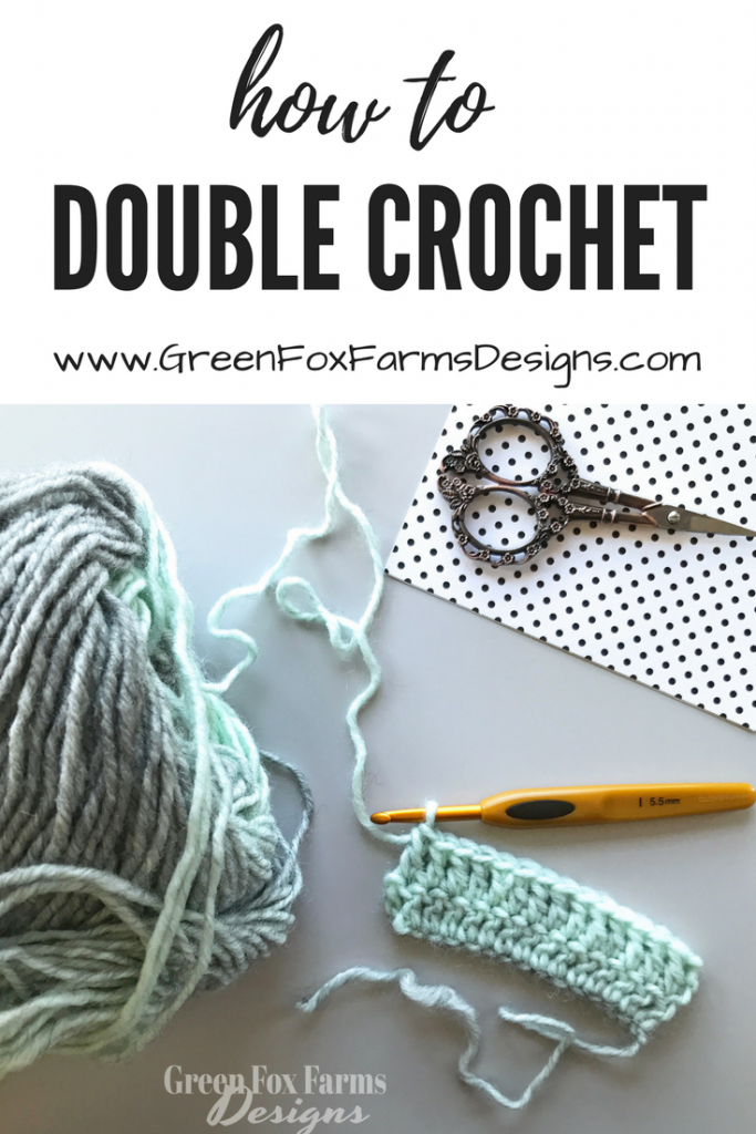 How to Double Crochet | Photo and Video Tutorial | www.GreenFoxFarmsDesigns.com