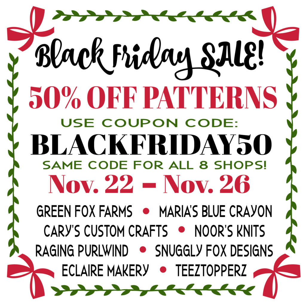 Black Friday Sale 2018 - www.greenfoxfarmsdesigns.com