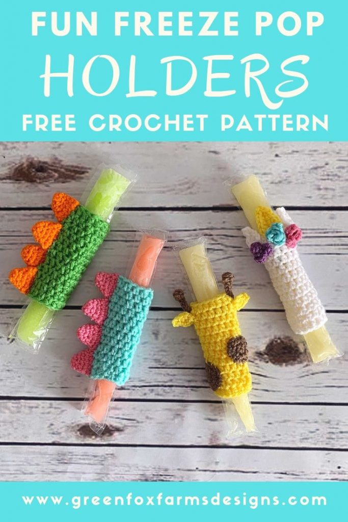 FUN Freeze Pop Holders Pattern - Free Crochet Pattern - Quick and Easy Popsicle Cozy Pattern - Crochet Ice Pop Holders - Giraffe - Unicorn - Shark - Dinosaur - Fish - Mermaid - Ice Pop Sleeve Crochet Pattern - www.greenfofarmsdesigns.com - #crochet #crochetpattern #freepattern #freecrochetpattern #summercrochet #crochetforkids