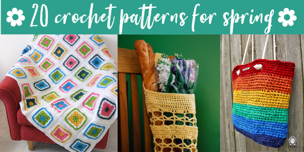 20 Crochet Patterns for Spring