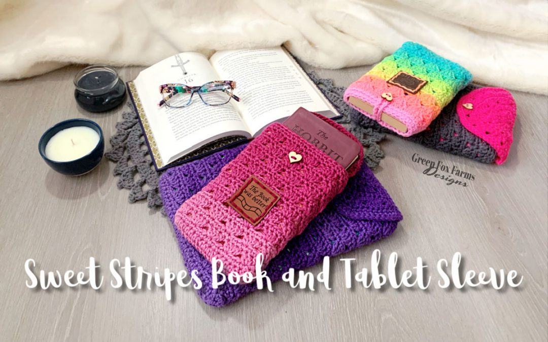 Crochet Sweet Stripes Book and Tablet Sleeve. Book Cover crochet pattern using Red Heart Ombre Yarn. Colorful Crochet Tablet Case in Pink, Purple, Rainbow, and Blue yarn. Easy Crochet Pattern by greenfoxfarmsdesigns.com