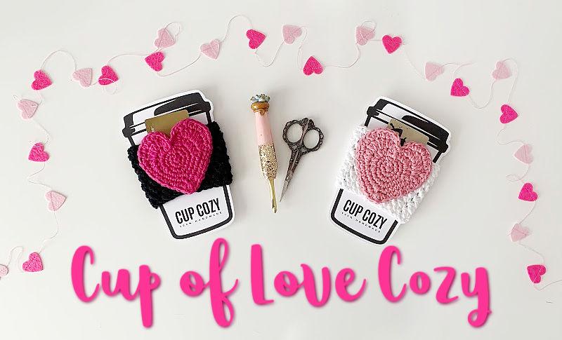 Cup of Love Cozy Free Crochet Pattern
