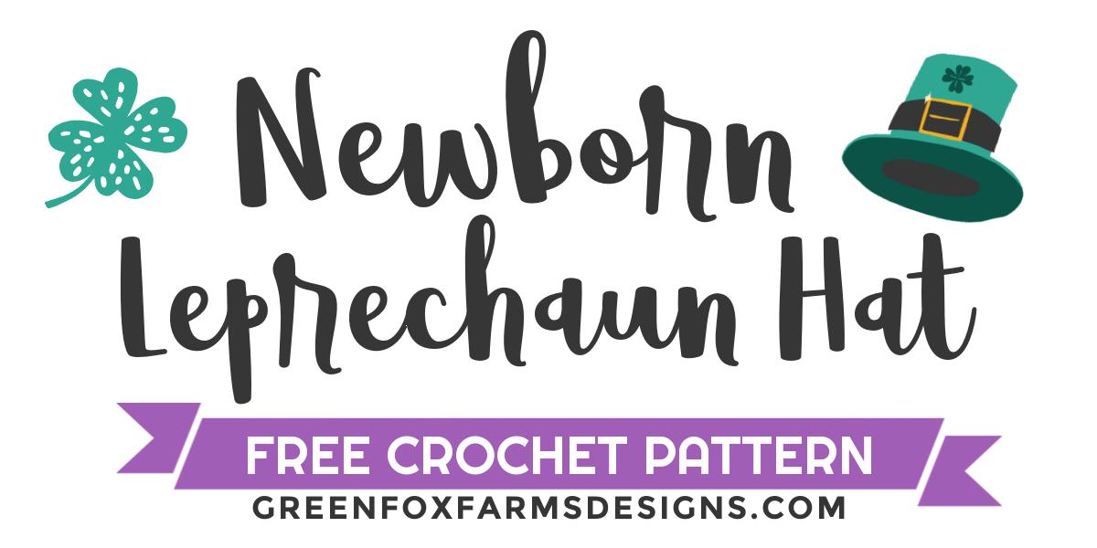 newborn leprechaun hat free crochet pattern graphic text pattern by www.greenfoxfarmsdesigns.com