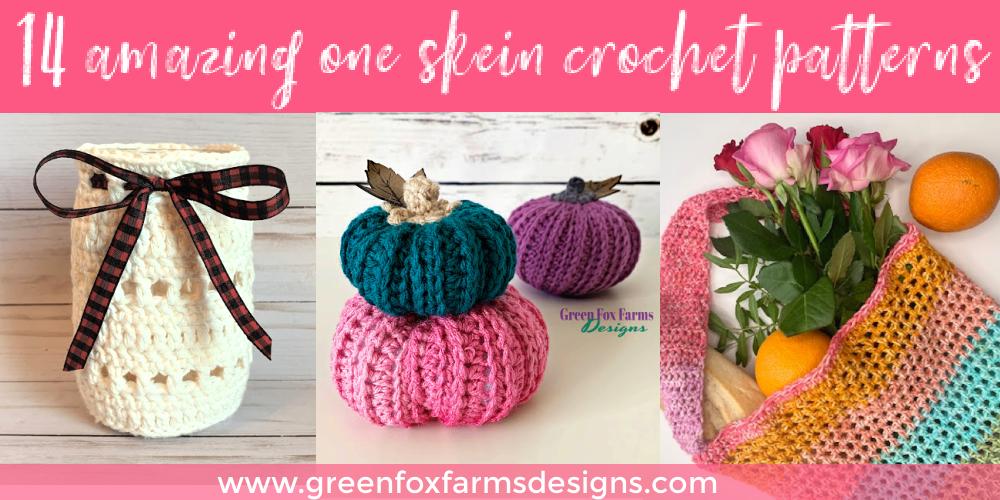 14 Amazing One Skein Crochet Patterns